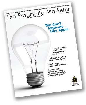 The Pragmatic Marketer: Volume 6 Issue 4